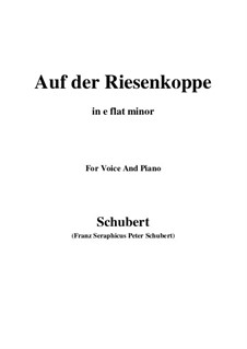 Auf der Riesenkoppe (On the Giant Peak), D.611: E flat minor by Франц Шуберт