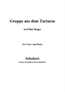 Gruppe aus dem Tartarus (Group from Hades), D.583 Op.24 No.1: For voice and piano (D flat Major) by Франц Шуберт