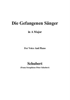 Die gefangenen Sänger (The Captive Singers), D.712: Ля мажор by Франц Шуберт