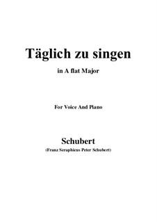 Täglich zu singen (To Sing Daily), D.533: A flat Major by Франц Шуберт