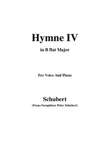 Гимн IV для голоса и фортепиано, D.662: B flat Major by Франц Шуберт
