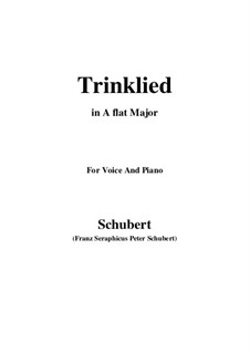 Trinklied (Drinking Song), D.183: A flat Major by Франц Шуберт
