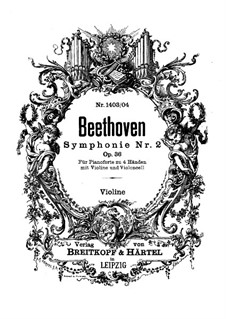 Симфония No.2, Op.36: Версия для фортепиано в четыре руки, скрипки и виолончели – партия скрипки by Людвиг ван Бетховен