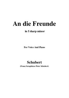 An die Freunde (To the Friends), D.654: F sharp minor by Франц Шуберт
