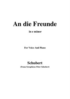 An die Freunde (To the Friends), D.654: E minor by Франц Шуберт