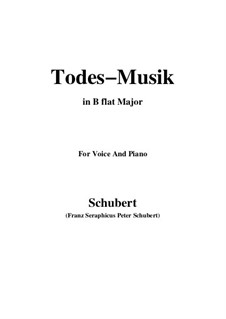 Todesmusik (Death Music), D.758 Op.108 No.2: B flat Major by Франц Шуберт