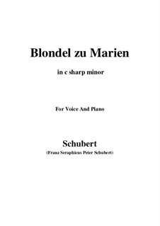 Blondel zu Marien (Blondel to Mary), D.626: C sharp minor by Франц Шуберт