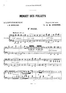 Осуждение Фауста, H.111 Op.24: Menuet des Follets, for two pianos eight hands – piano I part by Гектор Берлиоз