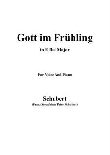 Gott im Frühlinge (God in Spring), D.448: E flat Major by Франц Шуберт