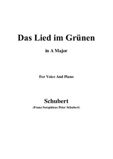Das Lied im Grünen (Song in the Country), D.917 Op.115 No.1: Ля мажор by Франц Шуберт