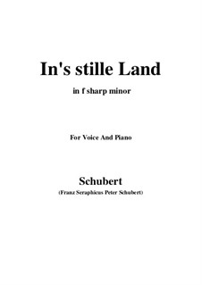 In's stille Land: F sharp minor by Франц Шуберт