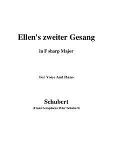 Ellen's Song II, D.838 Op.52 No.2: For voice and piano (F sharp Major) by Франц Шуберт
