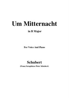 Um Mitternacht (At Midnight), D.862 Op.88 No.3: For voice and piano (B Major) by Франц Шуберт