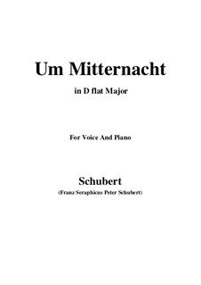 Um Mitternacht (At Midnight), D.862 Op.88 No.3: For voice and piano (D flat Major) by Франц Шуберт