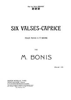 Шесть вальсов-каприсов для фортепиано в четыре руки: Шесть вальсов-каприсов для фортепиано в четыре руки by Мел Бонис