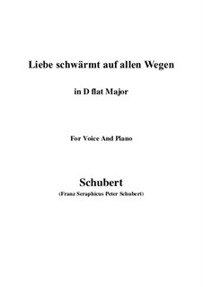 Liebe schwärmt auf allen Wegen: D flat Major by Франц Шуберт