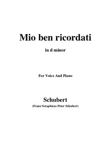 Mio ben ricordati: D minor by Франц Шуберт