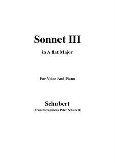 Сонет No.3 до мажор, D.630: Для голоса и фортепиано (A Flat Major) by Франц Шуберт