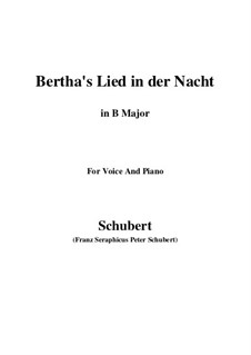Bertha's Lied in der Nacht (Bertha's Night Song), D.653: B Major by Франц Шуберт