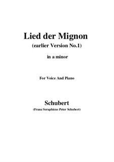 No.4 Песнь Миньоны: Earlier version 1 (a minor) by Франц Шуберт