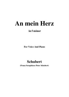 An mein Herz (To My Heart), D.860: F minor by Франц Шуберт