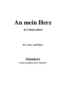An mein Herz (To My Heart), D.860: F sharp minor by Франц Шуберт