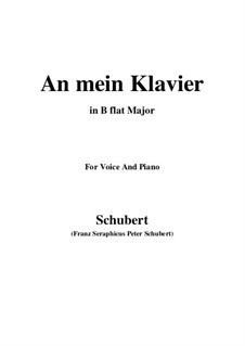 An mein Klavier (To My Piano), D.342: B flat Major by Франц Шуберт