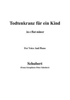 Totenkranz für ein Kind (Wreath for a Dead Child), D.275: E flat minor by Франц Шуберт
