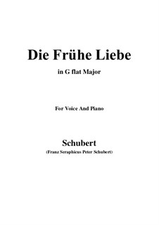Die frühe Liebe (Early Love), D.430: G flat Major by Франц Шуберт