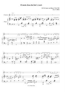 O mein Jesu du bist's wert: Для кларнета и фортепиано by Henriette Maria Luise von Hayn