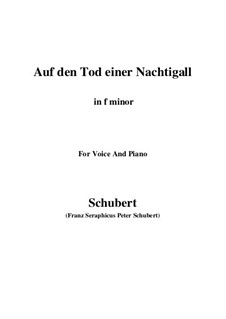 Auf den Tod einer Nachtigall (On the Death of a Nightingale), D.399: F minor by Франц Шуберт