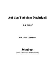 Auf den Tod einer Nachtigall (On the Death of a Nightingale), D.399: G minor by Франц Шуберт