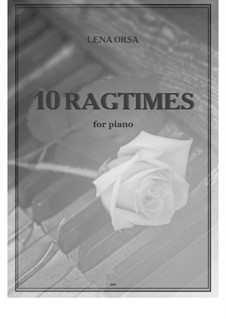 10 Ragtimes: 10 Ragtimes by Lena Orsa