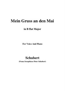 Mein Gruss an den Mai (My Greeting to May), D.305: B flat Major by Франц Шуберт