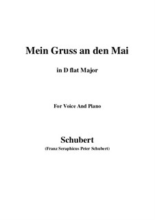 Mein Gruss an den Mai (My Greeting to May), D.305: D flat Major by Франц Шуберт
