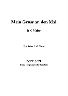 Mein Gruss an den Mai (My Greeting to May), D.305: До мажор by Франц Шуберт