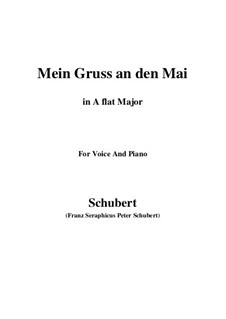 Mein Gruss an den Mai (My Greeting to May), D.305: A flat Major by Франц Шуберт