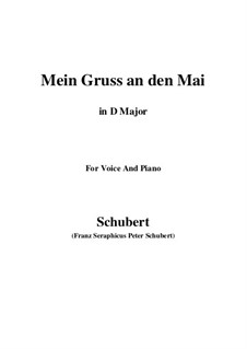 Mein Gruss an den Mai (My Greeting to May), D.305: D Major by Франц Шуберт