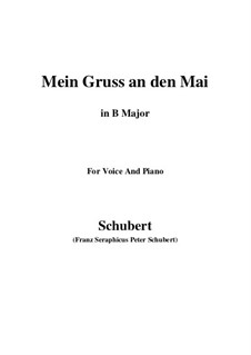 Mein Gruss an den Mai (My Greeting to May), D.305: B Major by Франц Шуберт