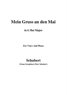 Mein Gruss an den Mai (My Greeting to May), D.305: G flat Major by Франц Шуберт