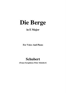 Die Berge (The Mountains), D.634 Op.57 No.2: E Major by Франц Шуберт
