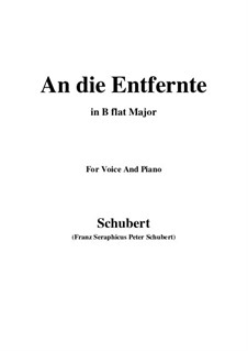 An die Entfernte (To the Distant Beloved), D.765: B flat Major by Франц Шуберт