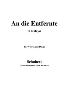 An die Entfernte (To the Distant Beloved), D.765: B Major by Франц Шуберт