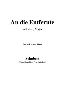 An die Entfernte (To the Distant Beloved), D.765: F sharp Major by Франц Шуберт