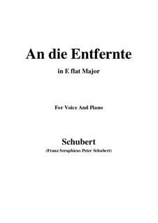 An die Entfernte (To the Distant Beloved), D.765: E flat Major by Франц Шуберт