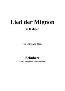 Lied der Mignon, Op.63 No.2: B Major by Франц Шуберт