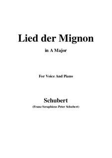 Lied der Mignon, Op.63 No.2: Ля мажор by Франц Шуберт