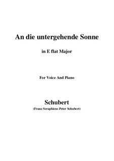 An die untergehende Sonne (To the Setting Sun), D.457 Op.44: E flat Major by Франц Шуберт