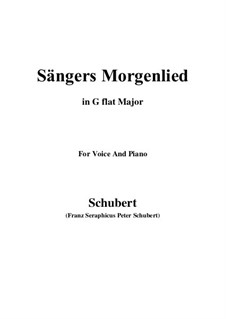 Sängers Morgenlied (The Minstrel's Morning Song), D.163: G flat Major by Франц Шуберт