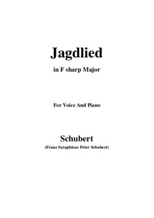 Jagdlied (Hunting Song), D.521: F sharp Major by Франц Шуберт